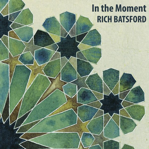 Rich Batsford—In the Moment (2014)