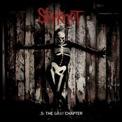 Slipknot—.5: The Gray Chapter