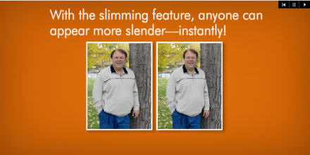 Before and after photo with the words: With the slimming feature, anyone can appear more slender - instantly!