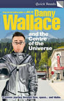 Cover of Danny Wallace and the Centre of the Universe