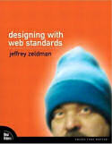 Designing With Web Standards (First Edition)