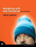 Cover for Designing with Web Standards (Second Edition)