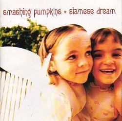 Siamese Dream by the Smashing Pumpkins