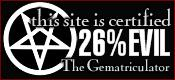 This site is certified 26% EVIL by the Gematriculator