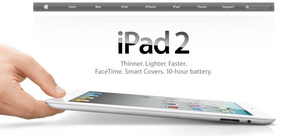 iPad 2 Thinner. Lighter. Faster. FaceTime. Smart Covers. 10-hour battery.
