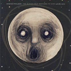 Steven Wilson—The Raven Refused To Sing (2013)
