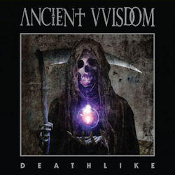 Ancient VVisdom—Deathlike (2013)
