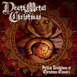 JJ Hrubovcak—Death Metal Christmas (2013)