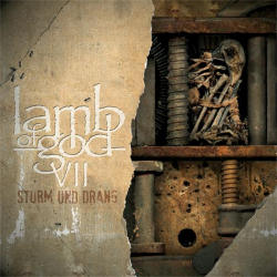 Lamb of God—VII: Strum und Drang