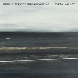 Public Service Broadcasting—Every Valley